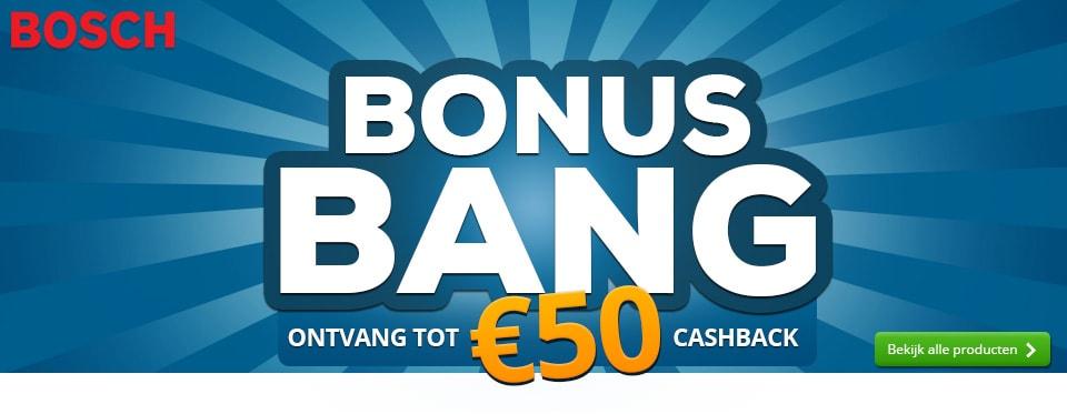 Bosch bonus bang actie